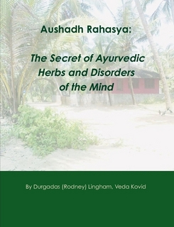 Aushadh Rahasya: The Secret of Ayurvedic Herbs and Disorders of the Mind